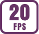 Up to 20 fps