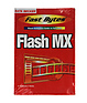 Flash MX (Fast Bytes: Visual Reference) - Paperback