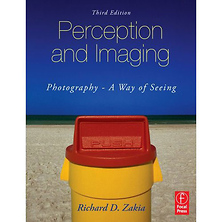 Perception and Imaging; Photography - A Way of Seeing, Third Edition by Richard D Zakia Image 0