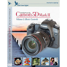 Introduction to the Canon EOS 5D Mark II Training DVD - Volume 1: Basic Controls Image 0