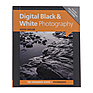 Digital Black & White Photography - Book