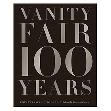 Vanity Fair 100 Years: From the Jazz Age to Our Age (Hardcover) Image 0