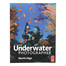 The Underwater Photographer 4th Edition Image 0