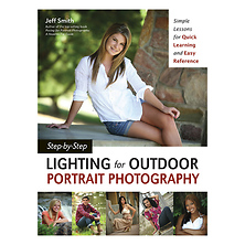 Step-by-Step Lighting for Outdoor Portrait Photography By Jeff Smith Image 0