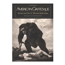 American Grotesque: The Life and Art of William Mortensen - Hardcover Book Image 0