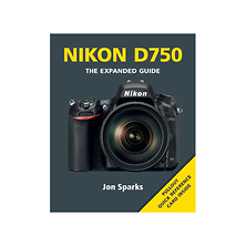 The Expanded Guide on Nikon D750 - Paperback Book Image 0