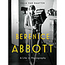 Berenice Abbott: A Life in Photography - Hardcover Book