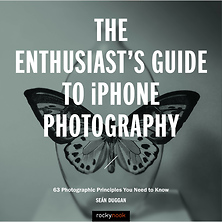 The Enthusiast's Guide to iPhone Photography: 63 Photographic Principles You Need to Know - Paperback Book Image 0