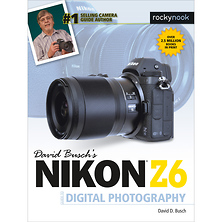 David D. Busch Nikon Z6 Guide to Digital Photography - Paperback Book Image 0
