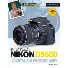 David D. Busch Nikon D5600 Guide to Digital SLR Photography - Paperback Book Image 0
